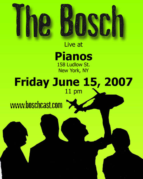 The Bosch play Pianos on 6/15